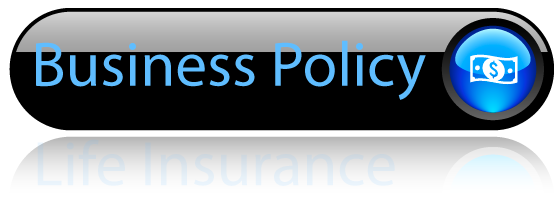 Business Policy Insurance Button. Click here if you are interested in a business insurance policy quote.